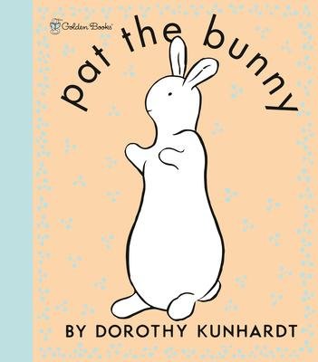 Pat the Bunny Deluxe Edition (Pat the Bunny)