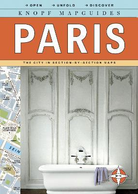 Knopf Mapguides: Paris : The City in Section-By-Section Maps