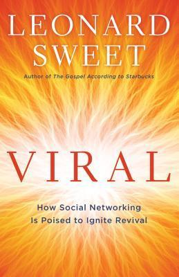Viral : How Social Networking is Poised to Ignite Revival
