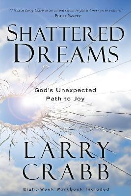 Shattered Dreams: Includes Workbook