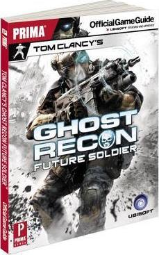 Tom Clancy's Ghost Recon Future Soldier: Prima's Official Game Guide