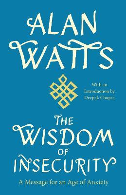 The Wisdom of Insecurity