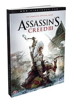 Assassin's Creed III: The Complete Official Guide