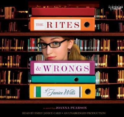 The Rites and Wrongs of Janice Wills