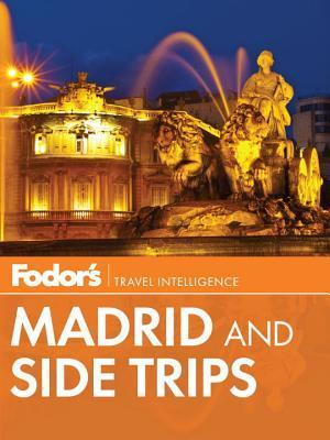Fodor's Madrid and Side Trips