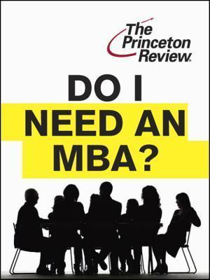 Do I Need an MBA?