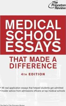 Medical School School Essays That Made A Difference, 4Th Edition