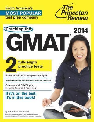 Cracking The Gmat, 2014 Edition