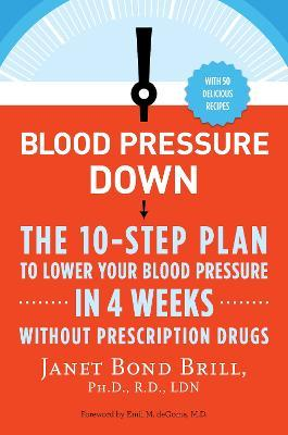 Blood Pressure Down - Dr Janet Bond Brill