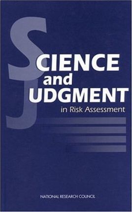 Science & Judgmnt In Risk Asse