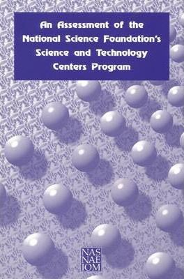 An Assessment of the National Science Foundation's Science and Technology Centers Program