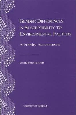 Gender Differences in Susceptibility to Environmental Factors