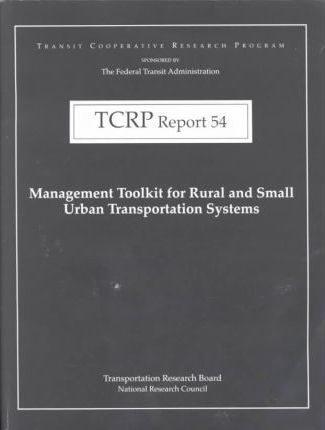 Management Toolkit for Rural and Small Urban Transportation Systems