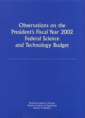 Observations on the President's Fiscal Year 2002