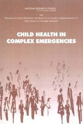 Child Health in Complex Emergencies