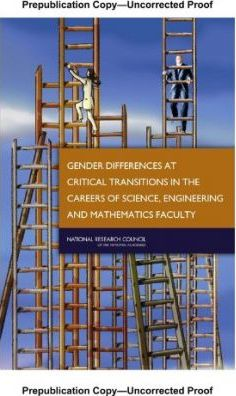 Gender Differences at Critical Transitions in the Careers of Science, Engineering, Amd...