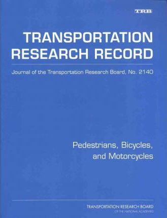 Pedestrians, Bicycles, and Motorcycles