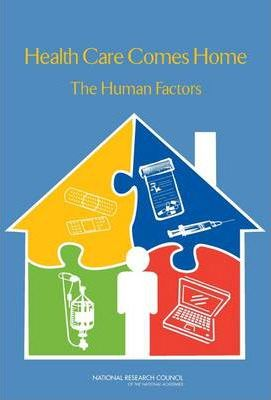 Health Care Comes Home: The Human Factors