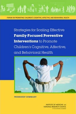 Strategies for Scaling Effective Family-Focused Preventive