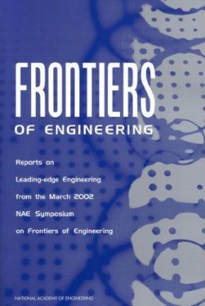 Seventh Annual Symposium on Frontiers of Engineering