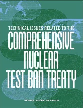 Technical Issues Related to the Comprehensive Nuclear Test Ban Treaty