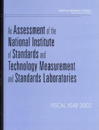 An Assessment of the National Institute of Standards and Technology Measurement and Standards Laboratores