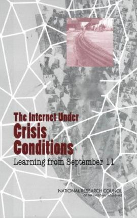 The Internet Under Crisis Conditions