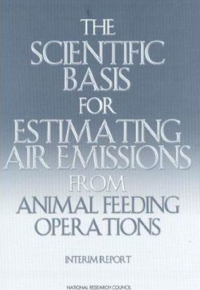 The Scientific Basis for Estimating Air Emissions from Animal Feeding Operations