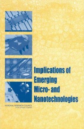 Implications of Emerging Micro- and Nanotechnologies