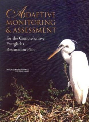 Adaptive Monitoring & Assessment for the Comprehensive Everglades Restoration Plan