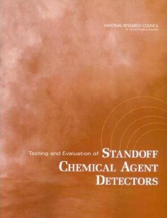 Testing and Evaluation of Standoff Chemical Agent Detectors