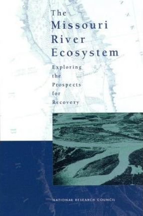 The Missouri River Ecosystem