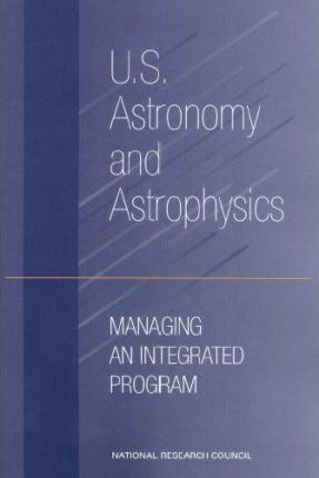 U.S. Astronomy and Astrophysics