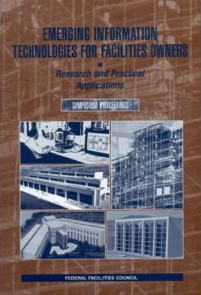 Emerging Information Technologies for Facilities Owners