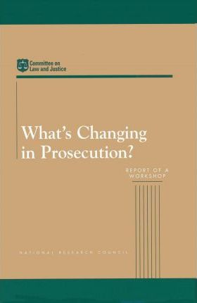 What's Changing in Prosecution?
