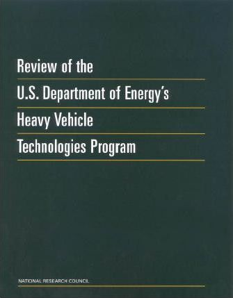 Review of the U.S. Department of Energy's Heavy Vehicle Technologies Program