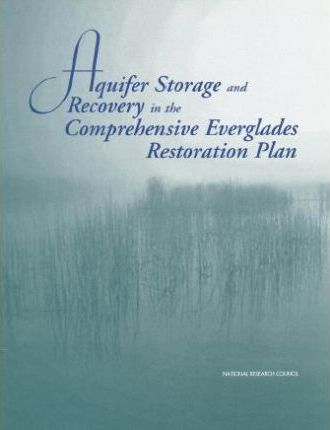 Aquifer Storage and Recovery in the Comprehensive Everglades Restoration Plan