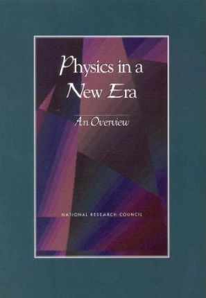 Physics in a New Era