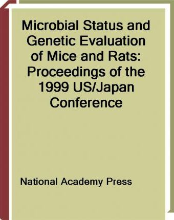 Microbial Status and Genetic Evaluation of Mice and Rats