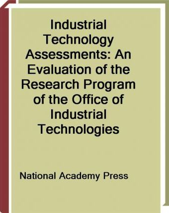 Industrial Technology Assessments