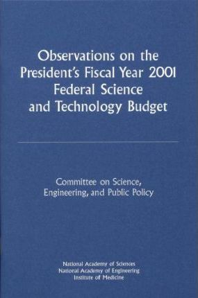 Observations on the President's Fiscal Year 2001 Federal Science and Technology Budget