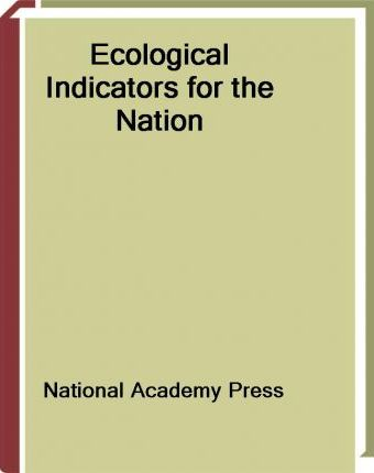 Ecological Indicators for the Nation