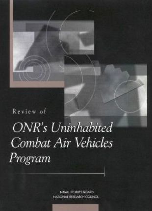 Review of Onr's Unhabited Combat Air Vehicles Program