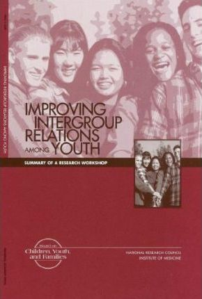 Improving Intergroup Relations Among Youth