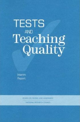 Tests and Teaching Quality