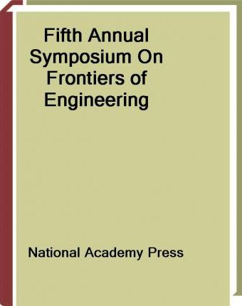 Fifth Annual Symposium on Frontiers of Engineering