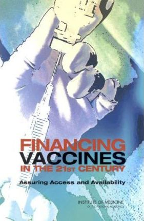 Financing Vaccines in the 21st Century