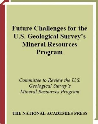 Future Challenges for the U.S. Geological Survey's Mineral Resources Program