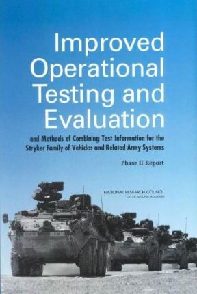 Improved Operational Testing and Evaluation