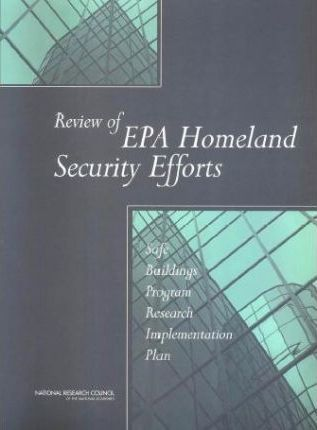 Review of Epa Homeland Security Efforts